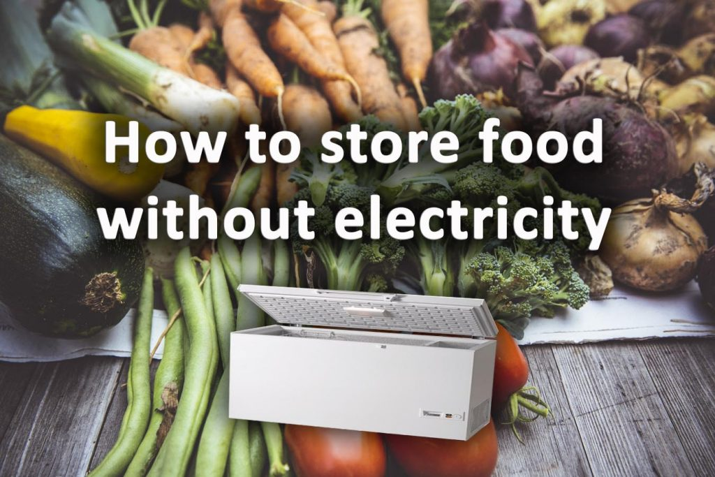 How to store food without electricity